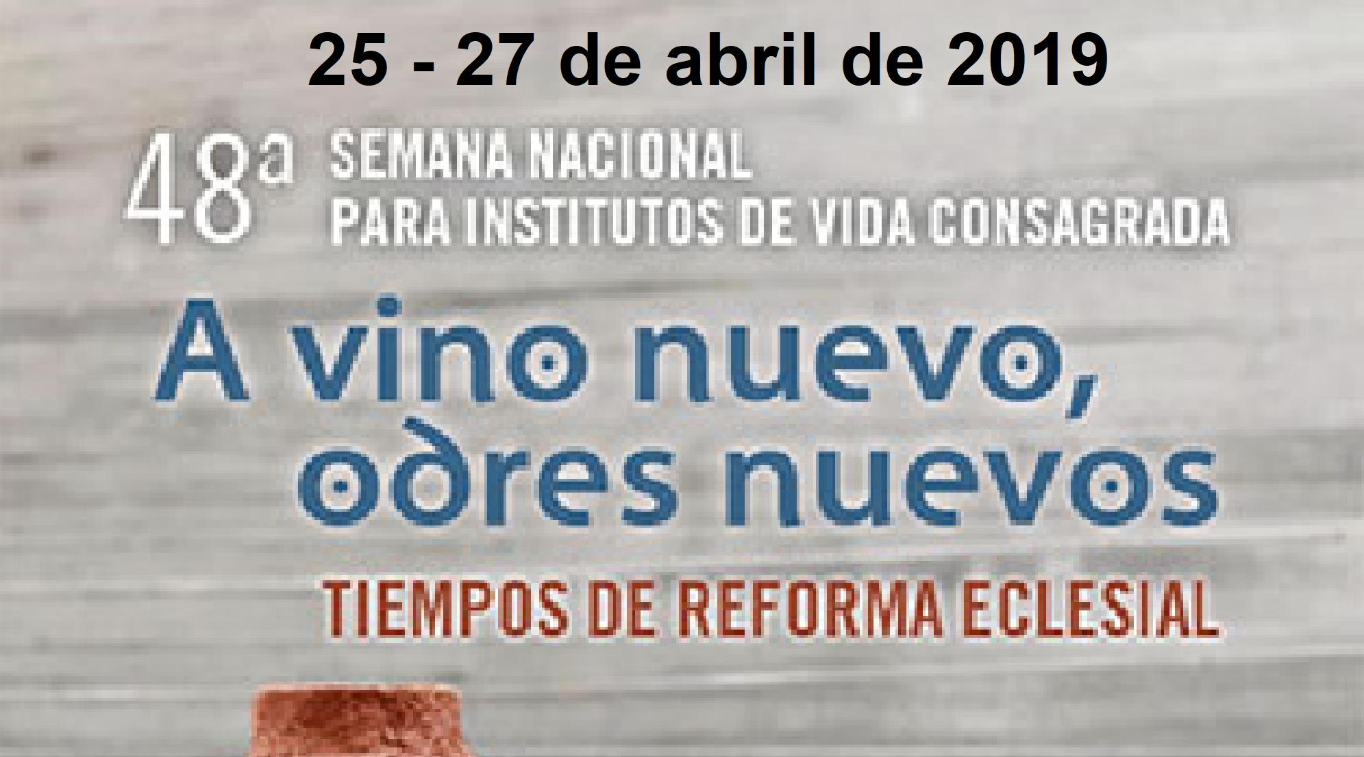 Información 48º Semana Nacional para Institutos de Vida Consagrada