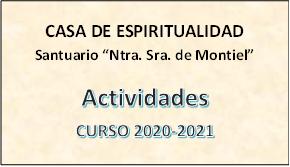 Actividades Santuario de Montiel 20-21